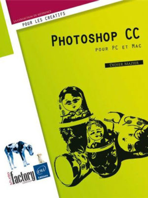 Photoshop CC - pour PC/Mac
