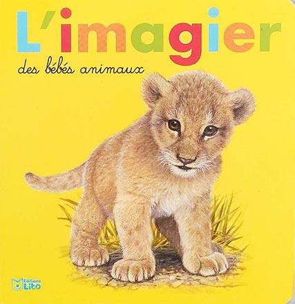 L'IMAGIER DES BEBES ANIMAUX